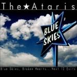 Blue Skies Broken Hearts.. Next 12 Exits
