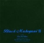 Black Mahogani 2