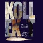 Kollekt / 30 sånger 1977-2002