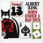 Born under a bad sign 1967 (Rem)