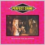 Perfect crime 2013