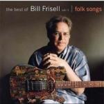 Best Of Bill Frisell Vol 1