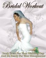 Bridal Workout