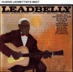 Huddie Ledbetter`s Best