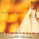 Guds Mor I Mexico
