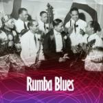 Rumba Blues - How Latin Music Changed R&B