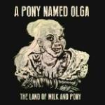 Land Of Milk And Pony