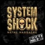 System Shock Metal Massacre