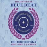 History Of Blue Beat / Birth Of Ska (BB101-125)