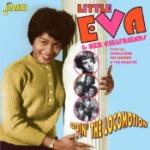 Little Eva & Her Girlfriends/Doin` The Locomot.