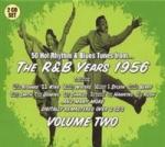 R&B Years 1956 Vol 2