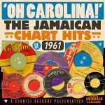 Oh Carolina - Jamaican Chart Hits Of 1961