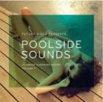 Poolside Sounds Volume II