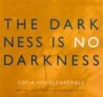 The Darkness Is No Darkness