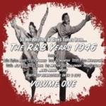 R&B Years 1946 Vol 1