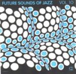 Future Sounds Of Jazz Vol 10