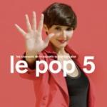 Le Pop 5