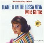 Blame It On The Bossa Nova