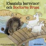 Klassiska Barnvisor Och Bockarna Bruse