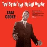 Twistin` The Night Away
