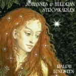 Johannes Och Huldran & Strömk...