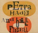 Petra Haden & Bill..