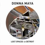 Lost Spaces - Detroit