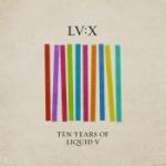 - Ten Years Og Liquid V