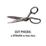 Cut Pieces / Tribute To Yoko Ono