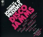 Johnny D Presents Disco Jamms Vol 1