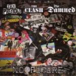No Future/A Tribute To Sex Pistols/Clash/Damned