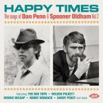 Happy Times / Songs of Dan Penn & Oldham vol 2