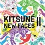 Kitsune - New Faces II