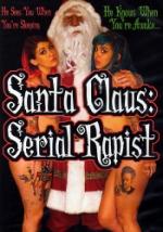 Santa Claus - Serial Rapist