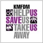 Help Us Save Us Take Us Away