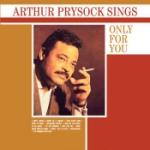 Arthur Prysock Sings Only For...