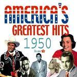America`s Greatest Hits 1950