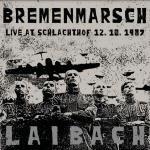 Bremenmarsch - Live At Schalachtof