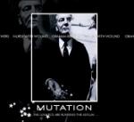 Mutation...