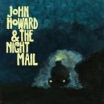 John Howard & The Night Mail