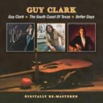 Guy Clark/South coast of Texas/Better
