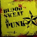 Blood Sweat And Punk IV