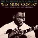 Incredible Jazz Guitar Of Wes...