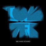 We Have Sopund (10th Anniversary)