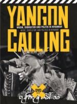 Yangon Calling - Myanmar