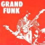 Grand Funk 1969 (Red album/Rem)