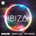 Ibiza 2015 (Mixed By Borgore)