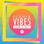 Summer Vibes / Drum & Bass LV