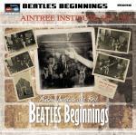 Beatles Beginnings / Aintee Institute Set 1961
