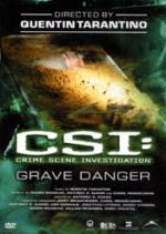C.S.I. Grave danger
